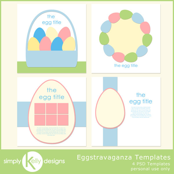 Eggstravaganza Templates by Simply Kelly Designs