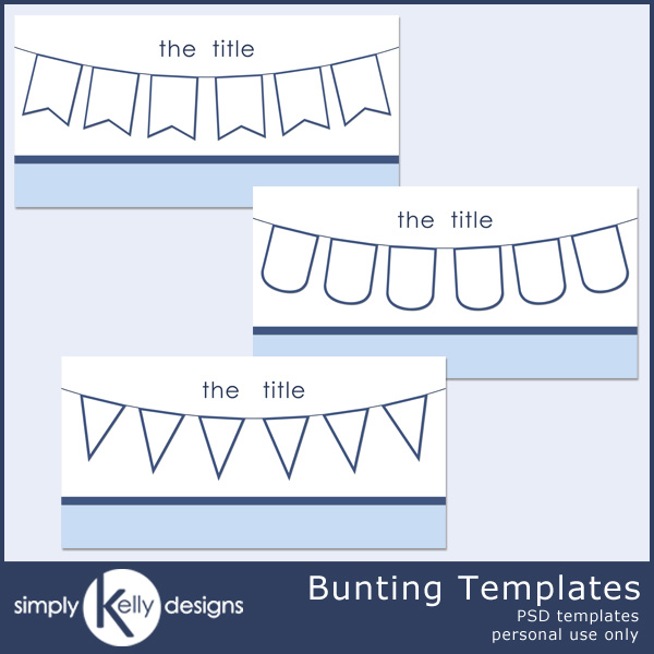 Bunting Template by Simply Kelly Designs