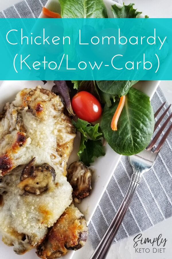 Chicken Lombardy Keto Low-Carb Recipe