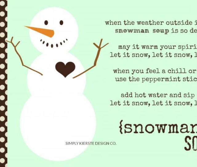 Snowman Soup Christmas Gift Idea Neighbor Gift Idea Simplykierste Com Neighborgifts Download Tags