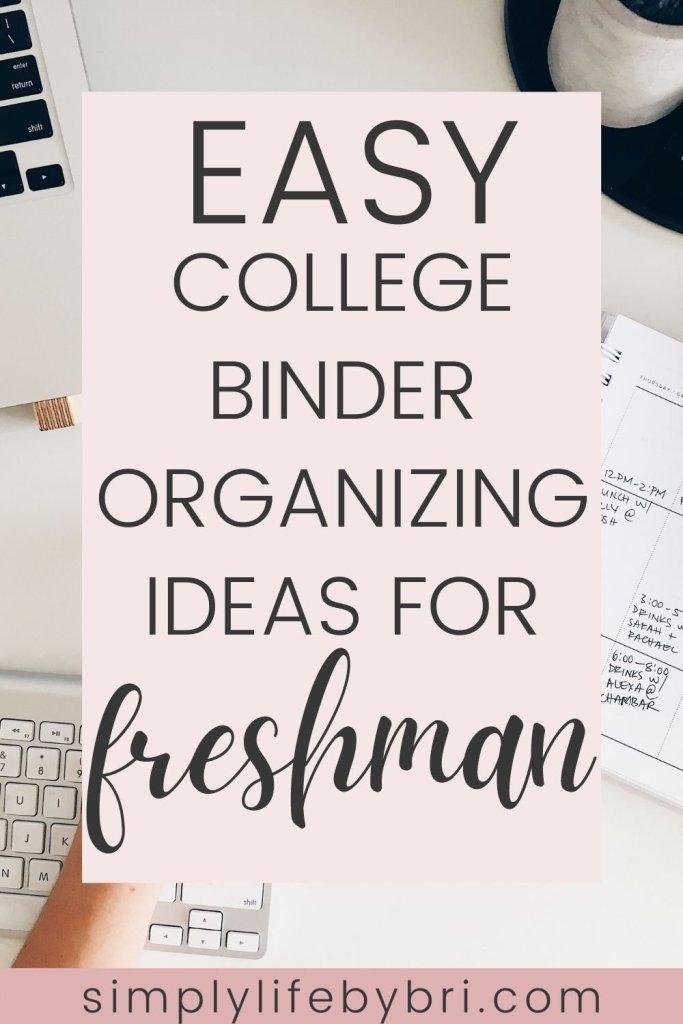 Easy college binder organization ideas for freshman