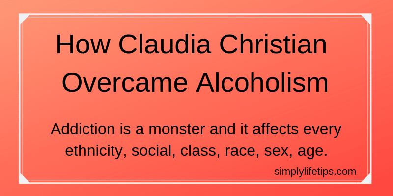 How Claudia Christian Overcame Alcoholism