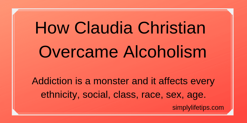 How Claudia Christian Overcame Alcoholism