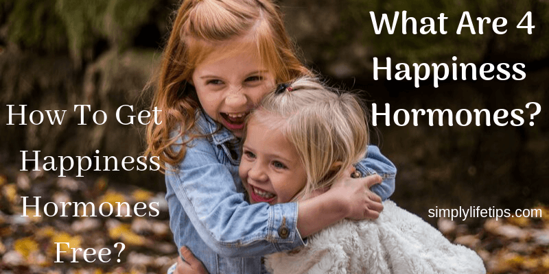 How To Get Happiness Hormones Free?