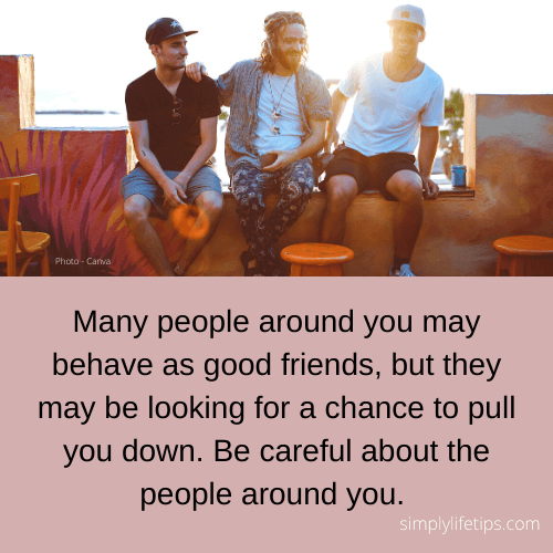 Attention avoid negative friends