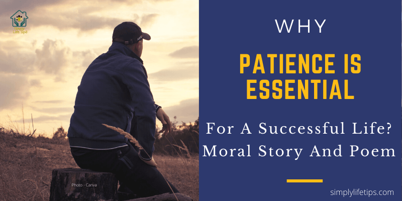 Why Patience Is Essential For A Successful Life | Moral Story And Poem