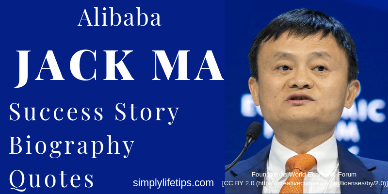 Jack Ma Alibaba Success Story Biography Quotes
