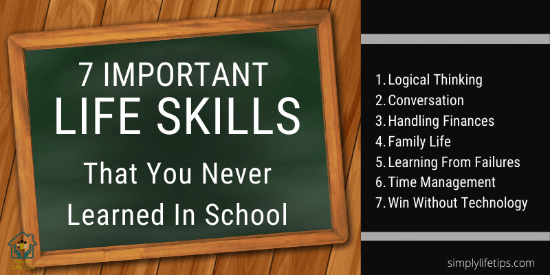 Life Skills Logical Thinking Conversation Handling Finances Family Life Learning From Failures Time Management Win Without Technology