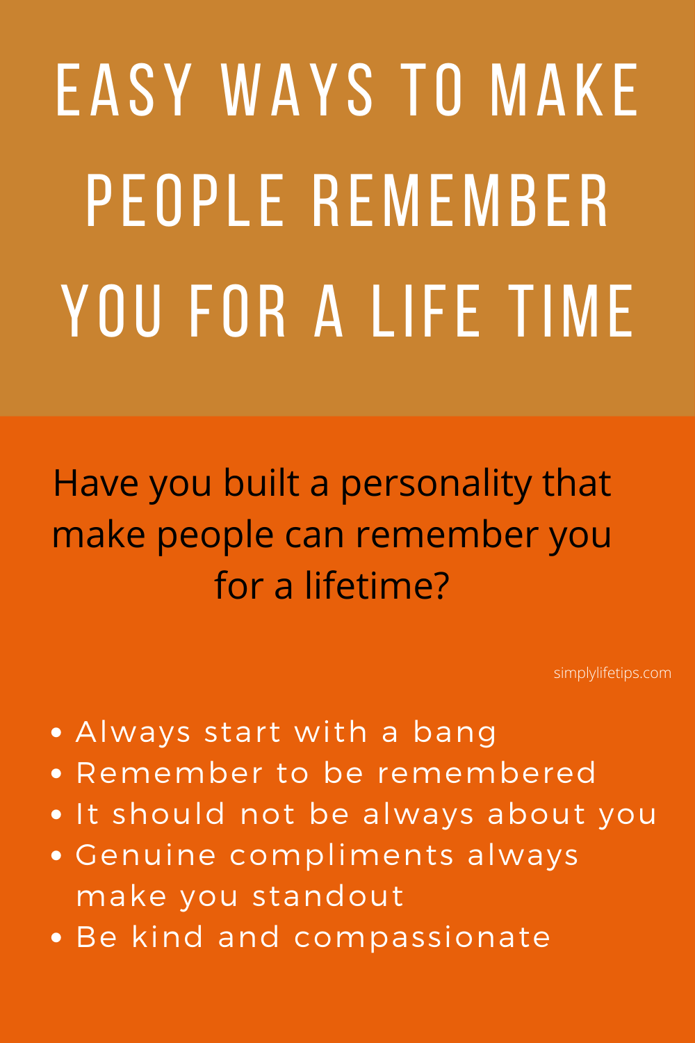 make people remember you