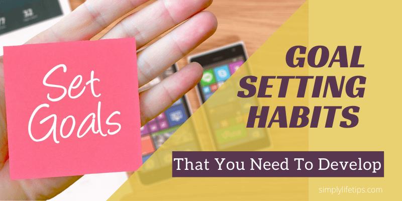 Goal Setting Habits
