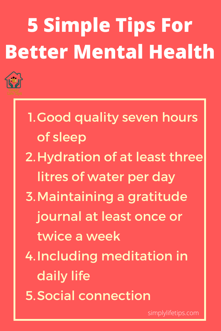 5 Simple Tips For Better Mental Health