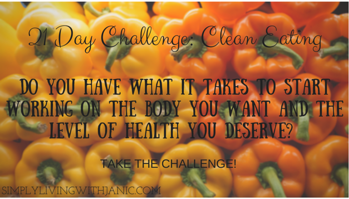 21 Day Challenge: Clean Eating! Week ONE