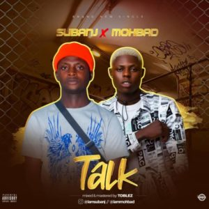 Subanj Ft. Mohbad – Talk
