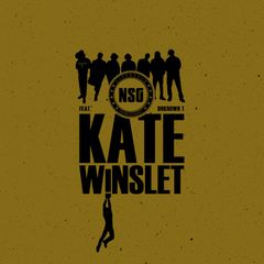 NSG - Kate Winslet feat. UnknownT