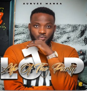 Aunvee – LOTP (Life Of The Party)
