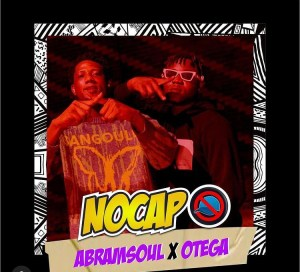 Abramsoul Ft Otega - No Cap