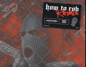 CupcakKe -  How To Rob (Remix)
