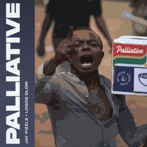 Jay Pizzle Ft Logos Olori – Palliative