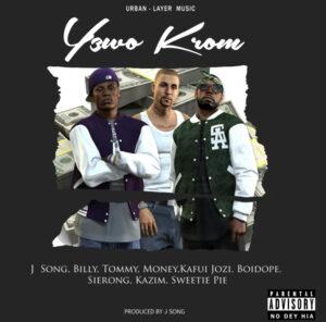 Sobolo Geng – Y3 Wo Krom ft J Song & Billy