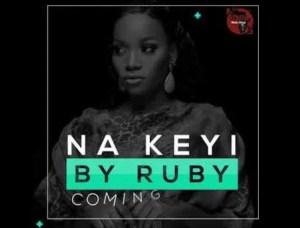 Ruby – Na Keyi
