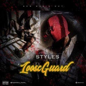 Styles – Loose Guard (I See, I Saw, I See Snake Agwo)
