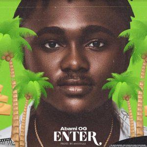 Abami OG – Enter