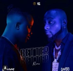 Jamopyper ft Davido - Better Better ( Remix )