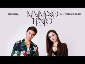 Annalisa - Movimento Lento Ft Federico Rossi