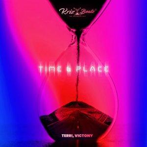 Krizbeatz Ft Terri, Victony - Time & Place