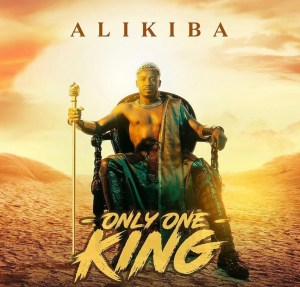 Alikiba - Only One King