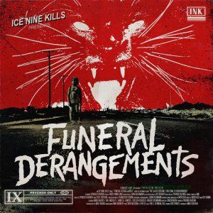 Ice Nine Kills - Funeral Derangements