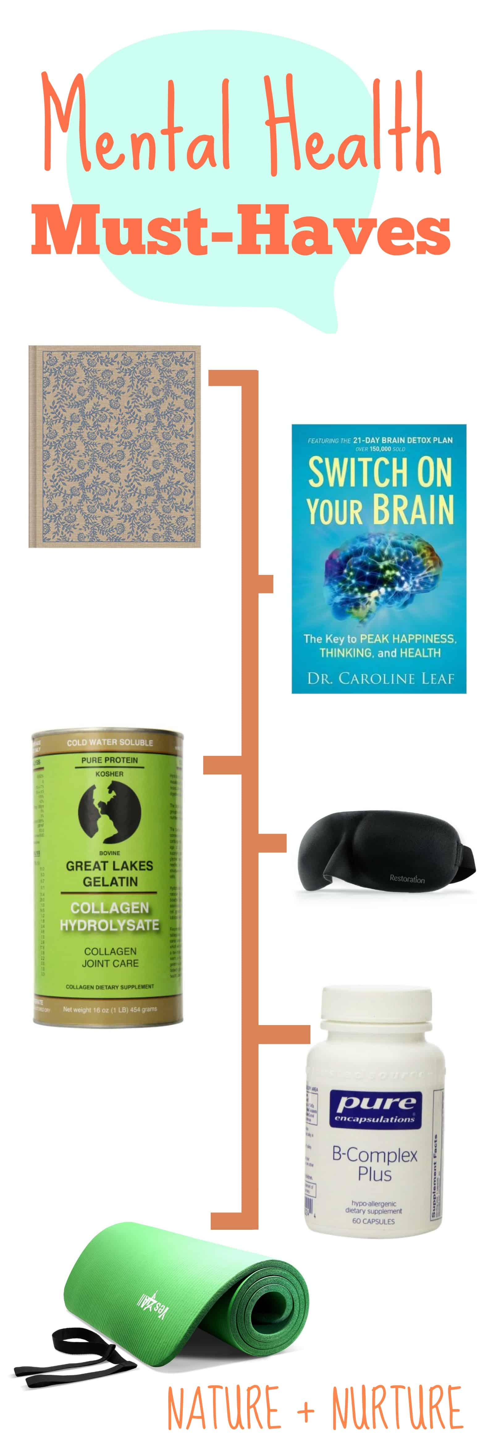 Mental Health Must-Haves