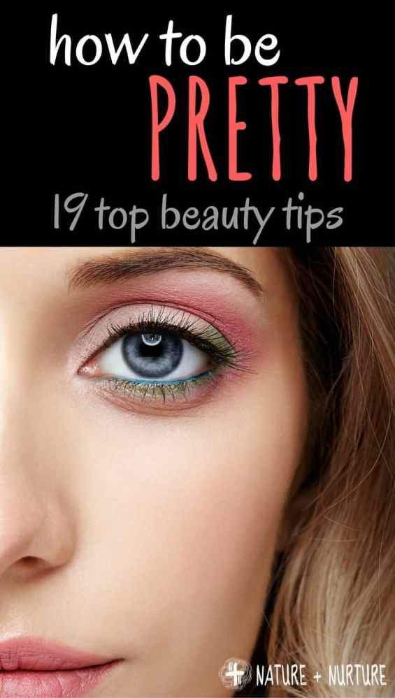 How to Be Pretty (even when you don't feel like it)