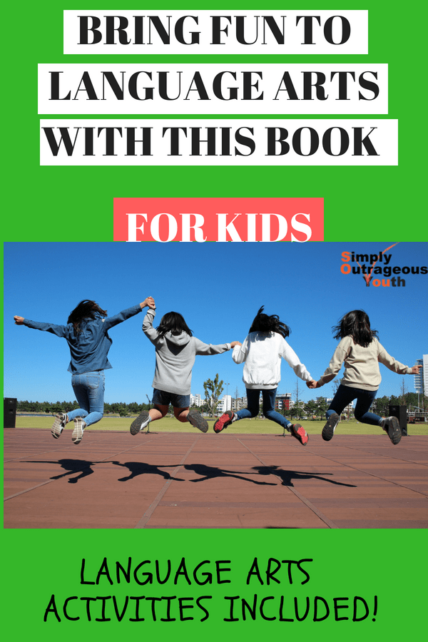 BRING FUN TO LANGUAGE ARTS WITH THIS BOOK FOR KIDS