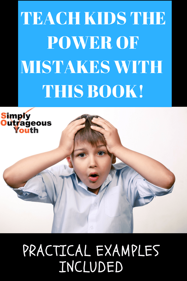 TEACH KIDS THE POWER OF MISTAKES WITH THIS BOOK!