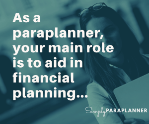 Role Of A Paraplanner