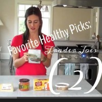 Favorite Healthy Picks @ Trader Joes (Round 2) {VIDEO}