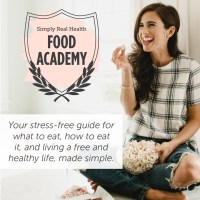The Simply Real Health Food Academy: OPEN NOW!