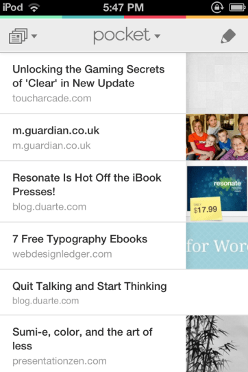 Pocket organizes your content like an inbox.