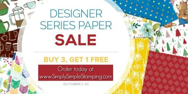 HUGE Designer Series Paper sale! Buy 3 Get 1 FREE! October 1-31, 2017 at www.SimplySimpleStamping.com!