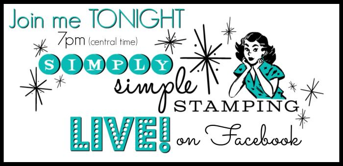 Join Connie for a Facebook LIVE event on Wednesday, December 13, 2017 at 7pm central time! Look for Simply Simple Stamping on Facebook! www.SimplySimpleStamping.com