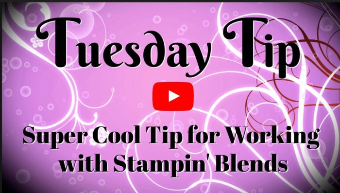 stampin-blends-tip-you-need-to-see