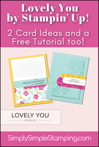 Create 2 Lovely Cards with the Lovely You Bundle