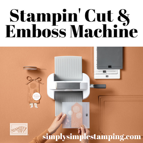 New Stampin' Up! Cut and Emboss: Your Complete Guide