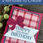A Handmade Birthday Card in 5 Minutes? You Bet!