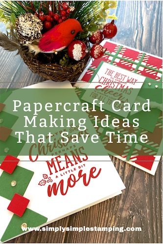 Papercraft Card Making Ideas You'll Love That Save Time