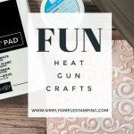 fun-heat-gun-crafts