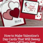How to Make Valentine's Day Cards That Will Sweep Them Off Their Feet