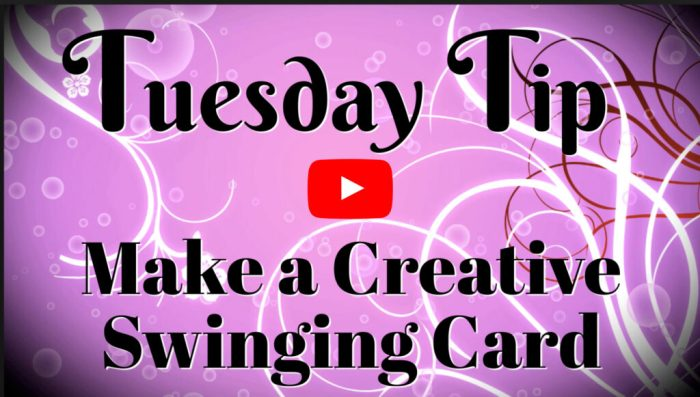 Follow along with the video tutorial and learn how to make a creative swinging card.