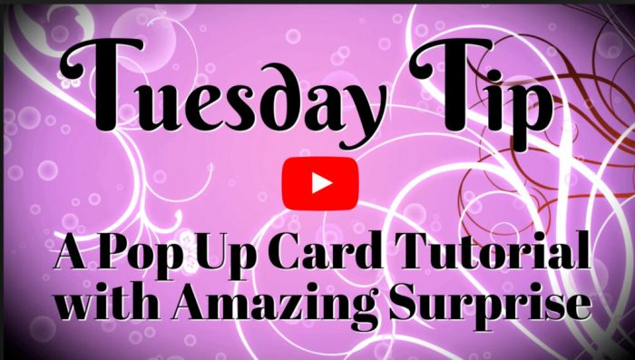 A Pop Up Card Idea Video Tutorial